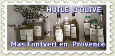 huile d'olive du Mas Fontvert en Provence , vente en ligne d'huile d'olive de pays